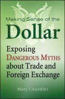 Making Sense of the Dollar