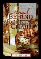 Angel Behind the Rocking Chair