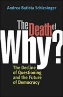 "The Death of ""why?"""