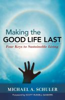 Making the Good Life Last