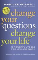 Image: Change your Questions, Change your Life
