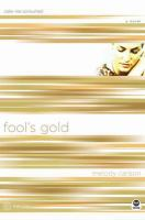 Fool's Gold : Color Me Consumed