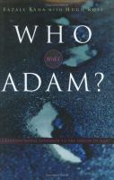 Who Was Adam?