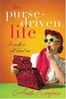 The Purse-driven Life