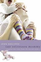 The Velveteen Mommy