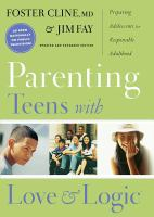 Parenting Teens With Love & Logic