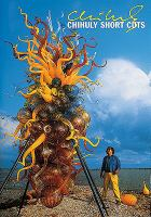 Chihuly Short Cuts