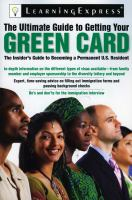 The Ultimate Guide to Getting your Green Card