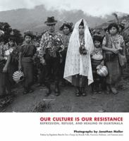 Our Culture Is Our Resistance