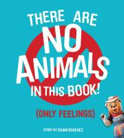 There Are No Animals in This Book!
