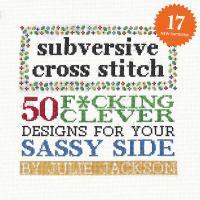 Subversive Cross Stitch