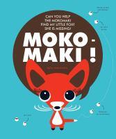 Moko-maki!