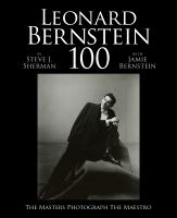 Leonard Bernstein 100 : The Masters Photograph the Maestro