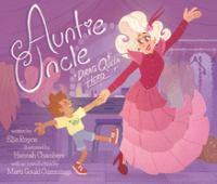 Auntie Uncle : drag queen hero