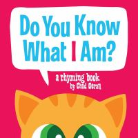 Do You Know What I Am?