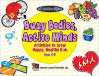 Busy Bodies, Active Minds