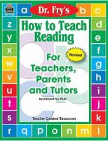 How to Teach Reading for Teachers, Parents, and Tutors