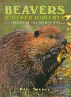 Beavers & Other Rodents
