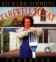 Richard Simmons' Farewell to Fat Cookbook