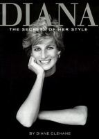 Diana : the Secrets of Her Style