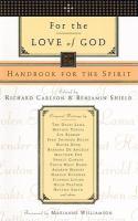 For The Love Of God : Handbook For The Spirit
