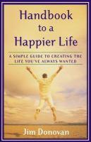 Handbook to A Happier Life