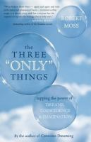 """The Three """"only"""" Things"""