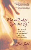 Why Walk When You Can Fly?