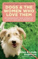 Dogs and the Women Who Love Them