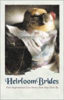Heirloom Brides