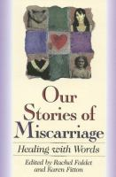 Our Stories of Miscarriage