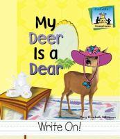 My Deer Is A Dear (Homophones)