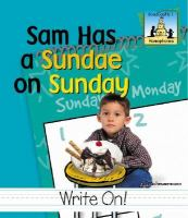 Sam Has A Sundae on Sunday