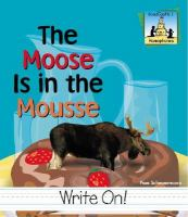 The Moose Is in the Mousse