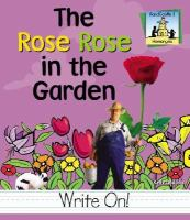 The Rose Rose in the Garden