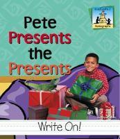 Pete Presents the Presents