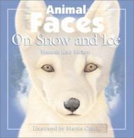 Animal Faces On Snow And Ice