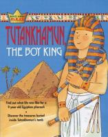 Tutankhamun, the Boy King
