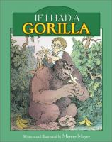 If I Had A Gorilla