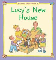 Lucy's New House