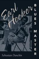 Earl Hooker, Blues Master