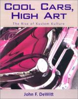Cool Cars, High Art