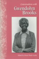 Conversations With Gwendolyn Brooks