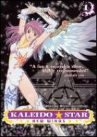 Kaleido Star, New Wings