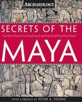 Secrets of the Maya