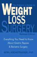 The Patient's Guide to Weight Loss Surgery