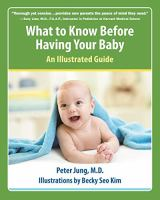 What to Know Before Having A Baby