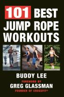 JUMP ROPE WORKOUT HANDBOOK : OVER 100 ROUTINES FOR FITNESS AND CROSS-TRAINING