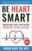 Be Heart Smart: Understand, Treat and Prevent Coronary Heart Disease