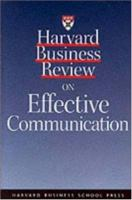 Harvard Business Review on Effective Communication